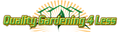 Quality Gardening 4 Less Logo